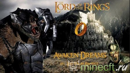 "Мод ""Lord of the Rings – Awaken Dreams"" [1.5.2]"