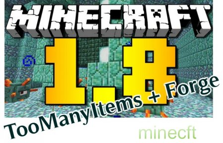 Minecraft 1.8 (TooManyItems + Forge)